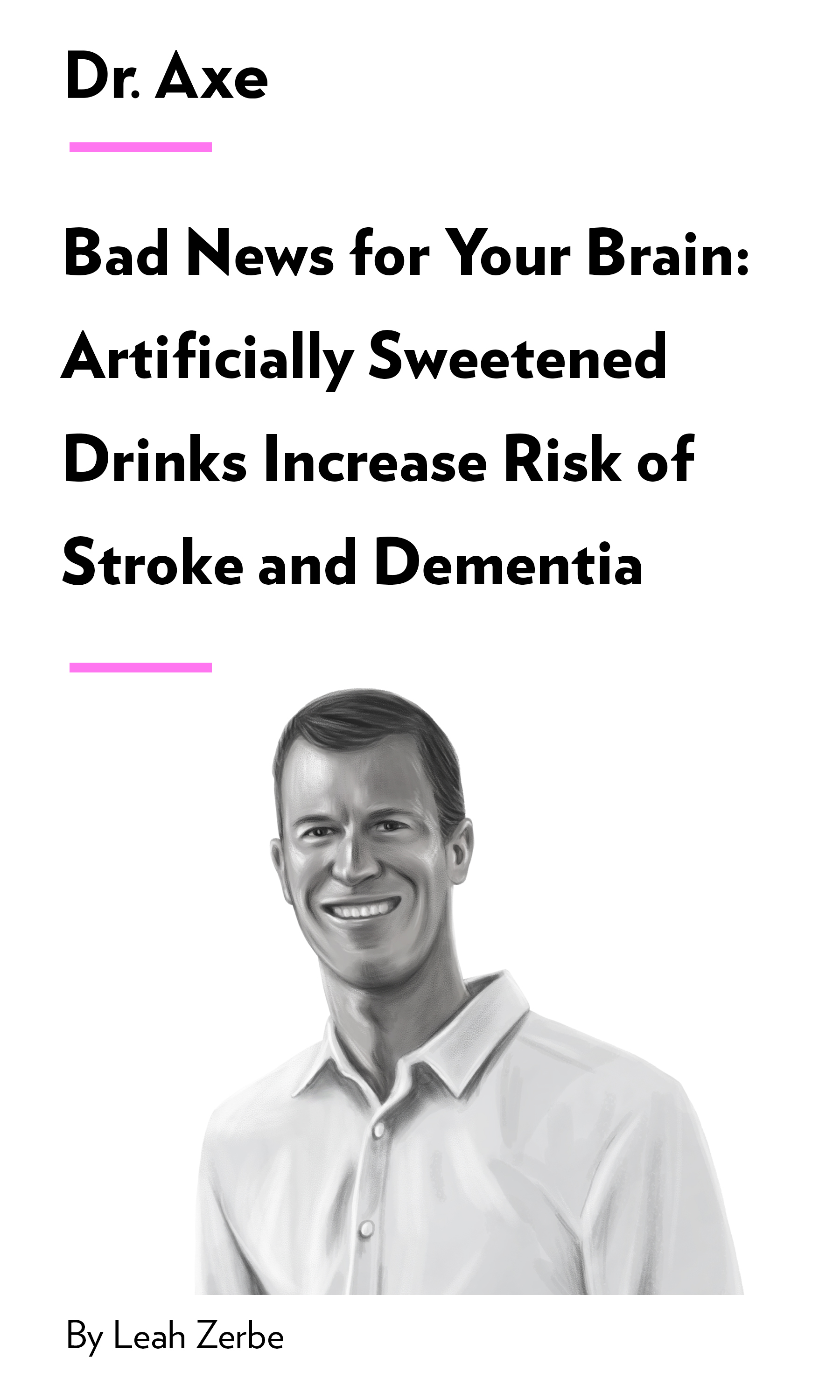 """Book Cover for """"Bad News for Your Brain: Artificially Sweetened Drinks Increase Risk of Stroke and Dementia"""""""