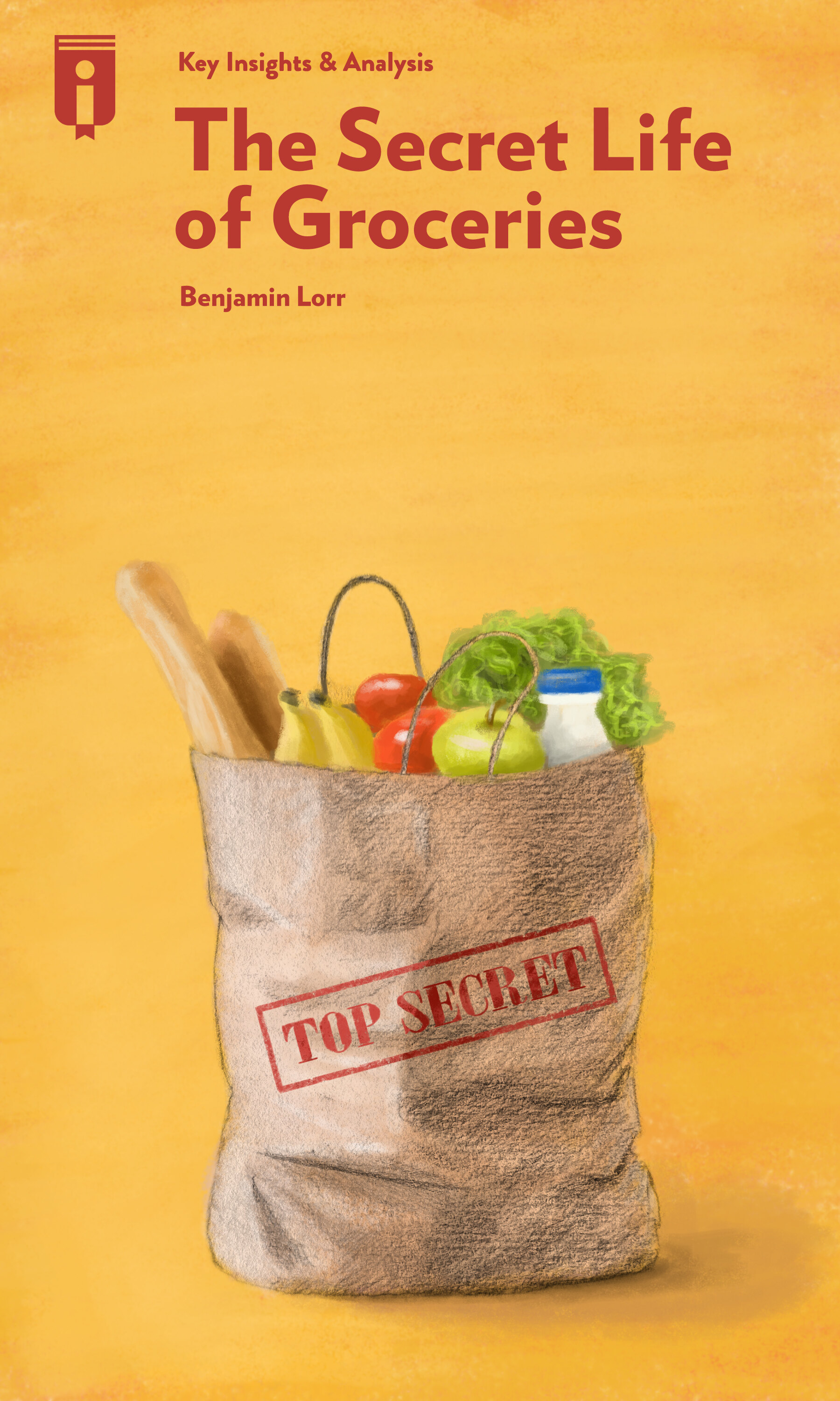 """Book Cover for """"The Secret Life of Groceries"""""""