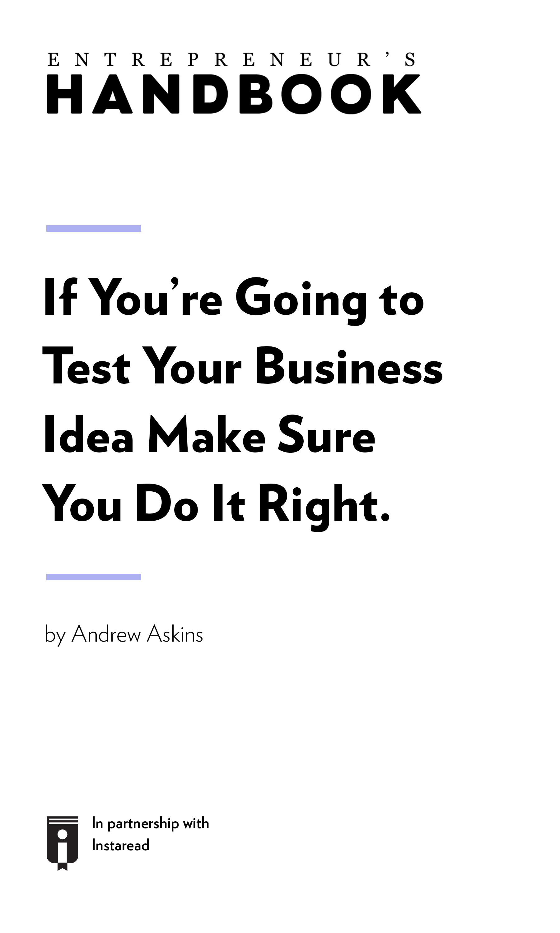 "Book Cover for ""If You're Going to Test Your Business Idea Make Sure You Do It Right."""