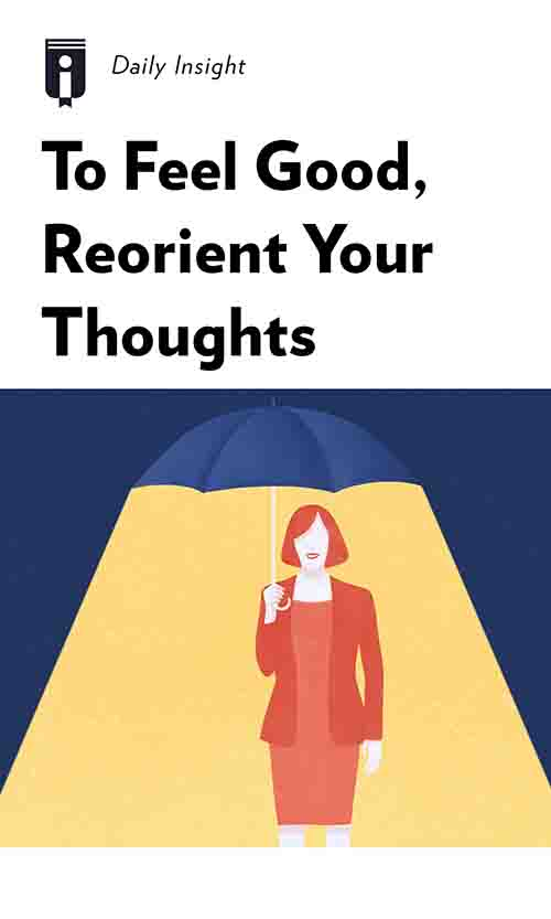 "Book Cover for ""To Feel Good, Reorient Your Thoughts"""