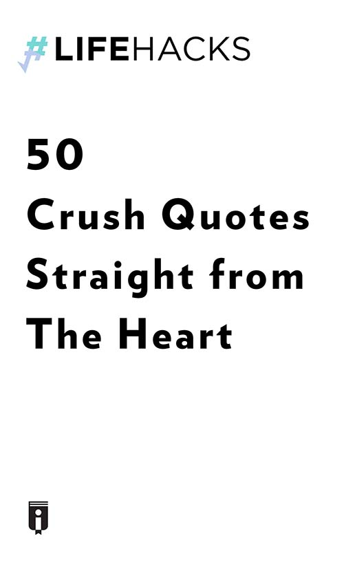 "Book Cover for ""50 Crush Quotes Straight from The Heart"""