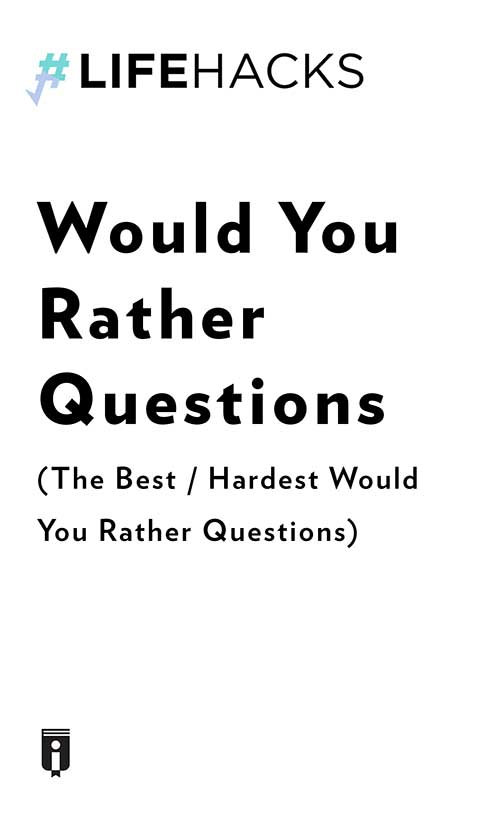 "Book Cover for ""Would You Rather Questions  (The Best / Hardest Would You Rather Questions)"""
