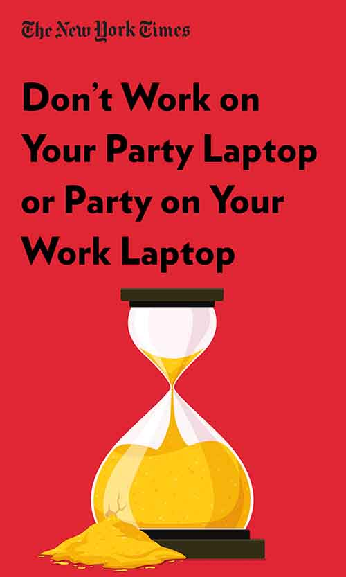 "Book Cover for ""Don't Work on Your Party Laptop or Party on Your Work Laptop"""