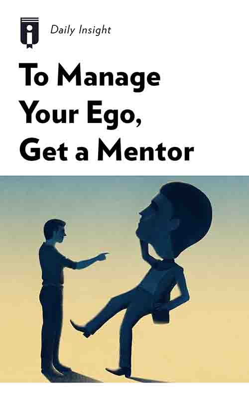 """Book Cover for """"To Manage Your Ego, Get a Mentor"""""""