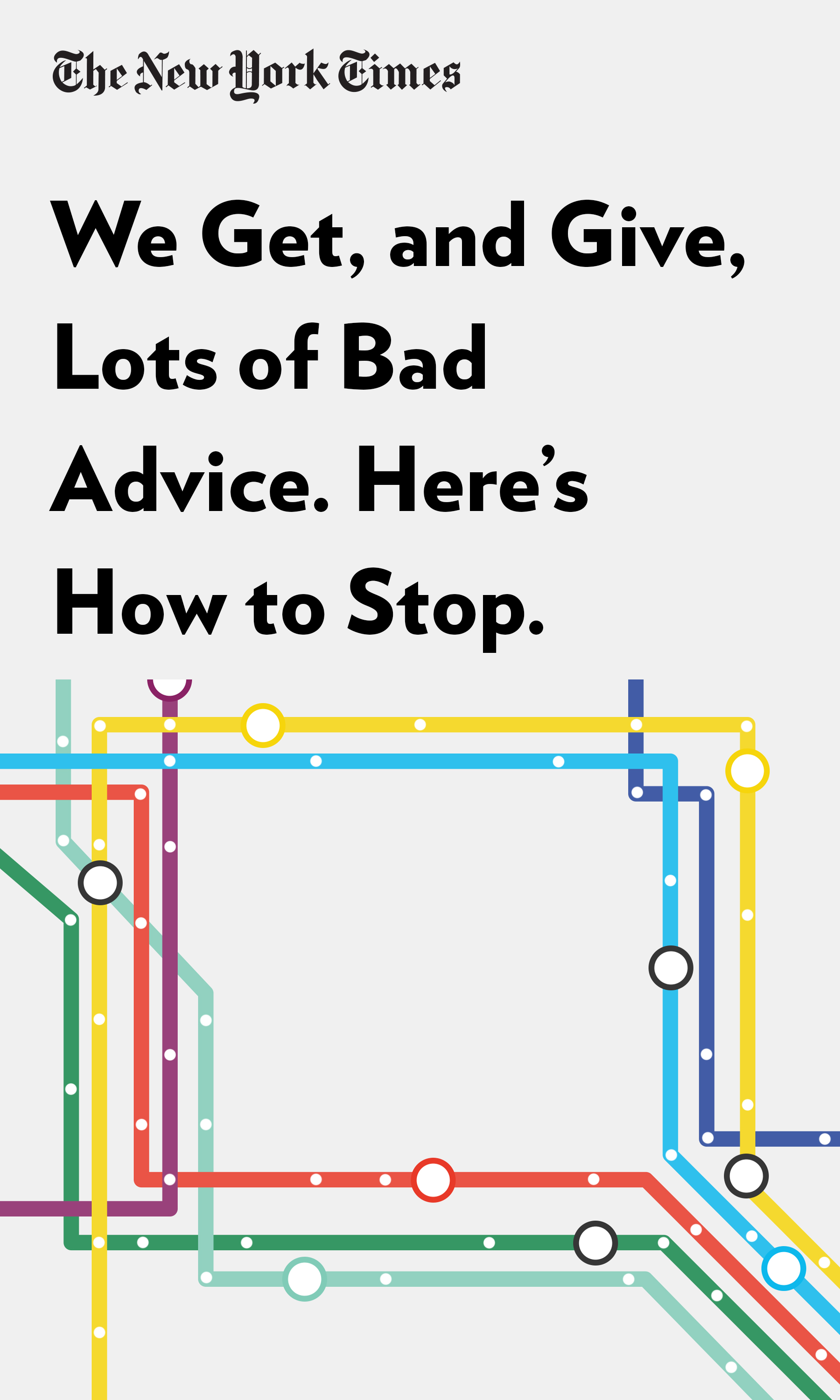 """Book Cover for """"We Get, and Give, Lots of Bad Advice. Here's How to Stop."""""""