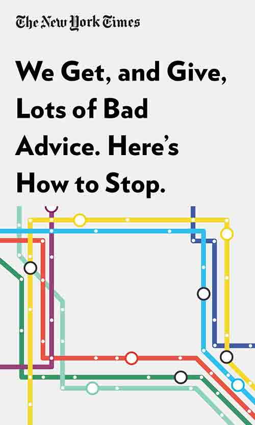 "Book Cover for ""We Get, and Give, Lots of Bad Advice. Here's How to Stop."""