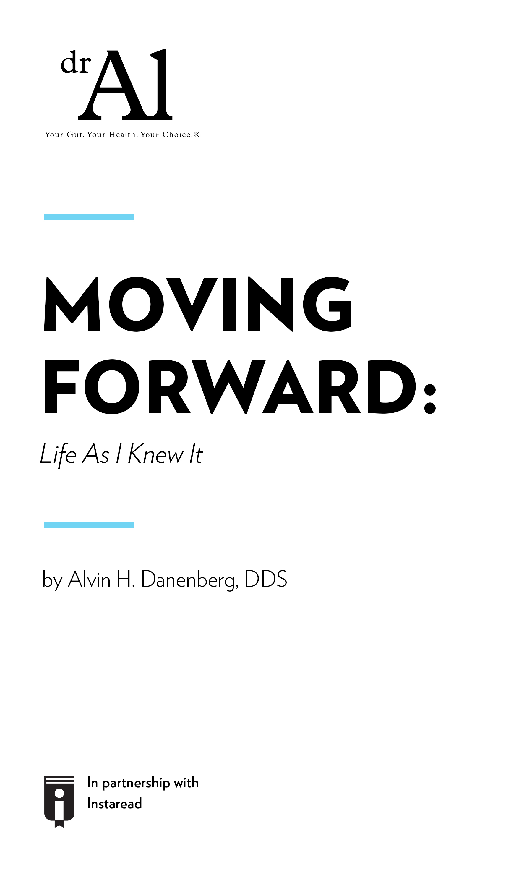 """Book Cover for """"MOVING FORWARD Life As I Knew It"""""""