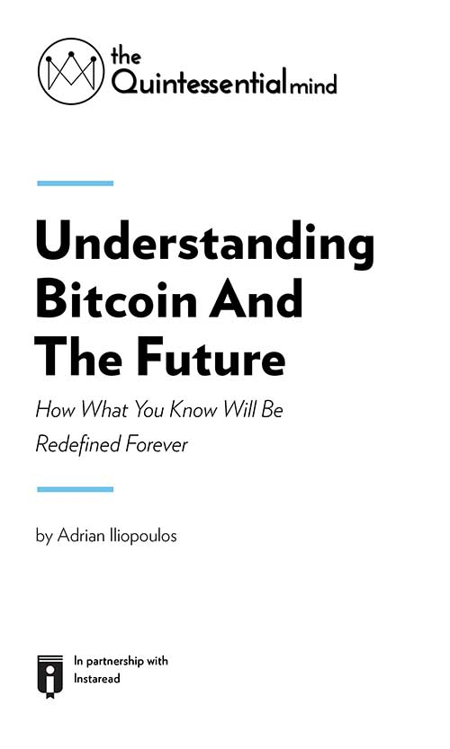 "Book Cover for ""Understanding Bitcoin and the Future. How What You Know Will Be Redefined Forever"""