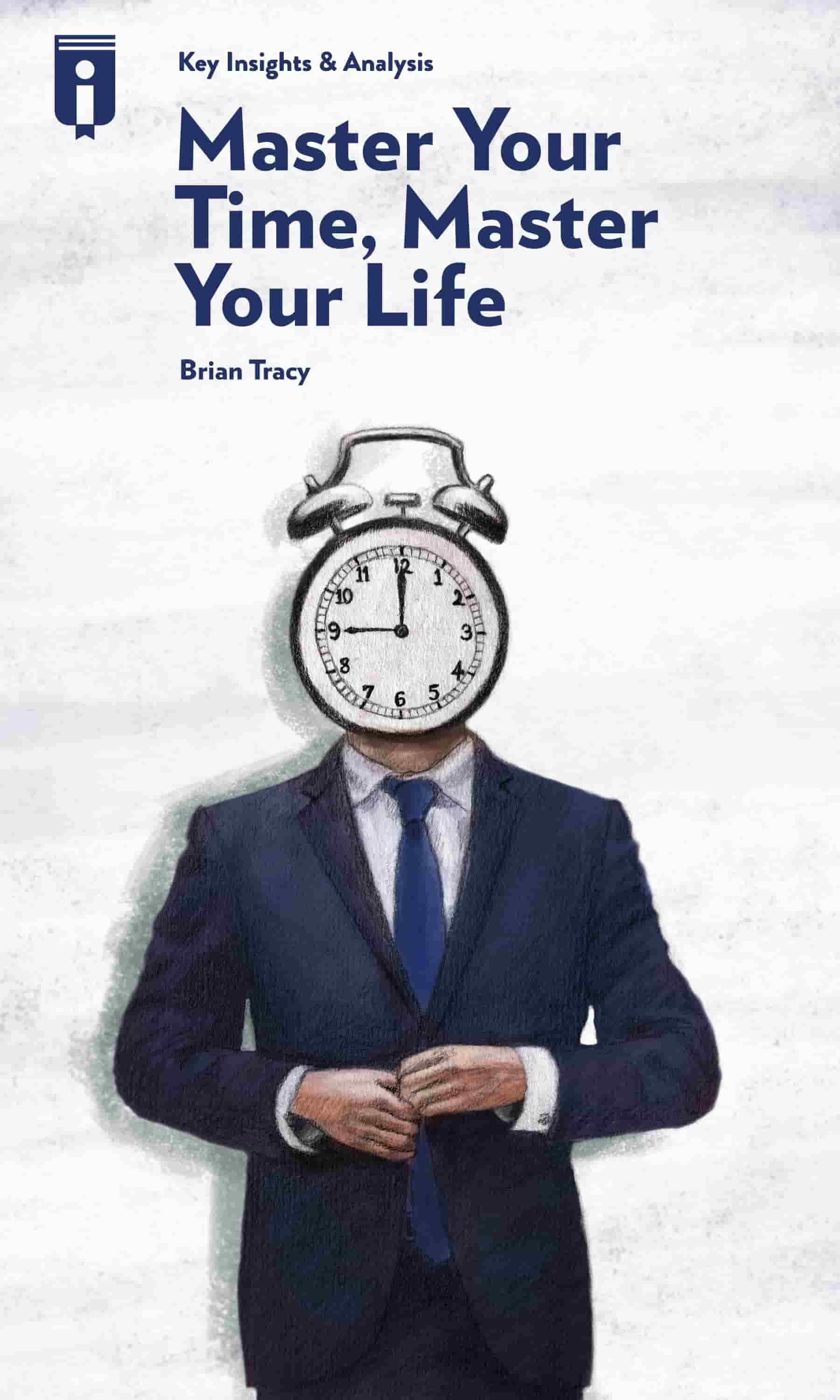 "Book Cover for ""Master Your Time, Master Your Life"""