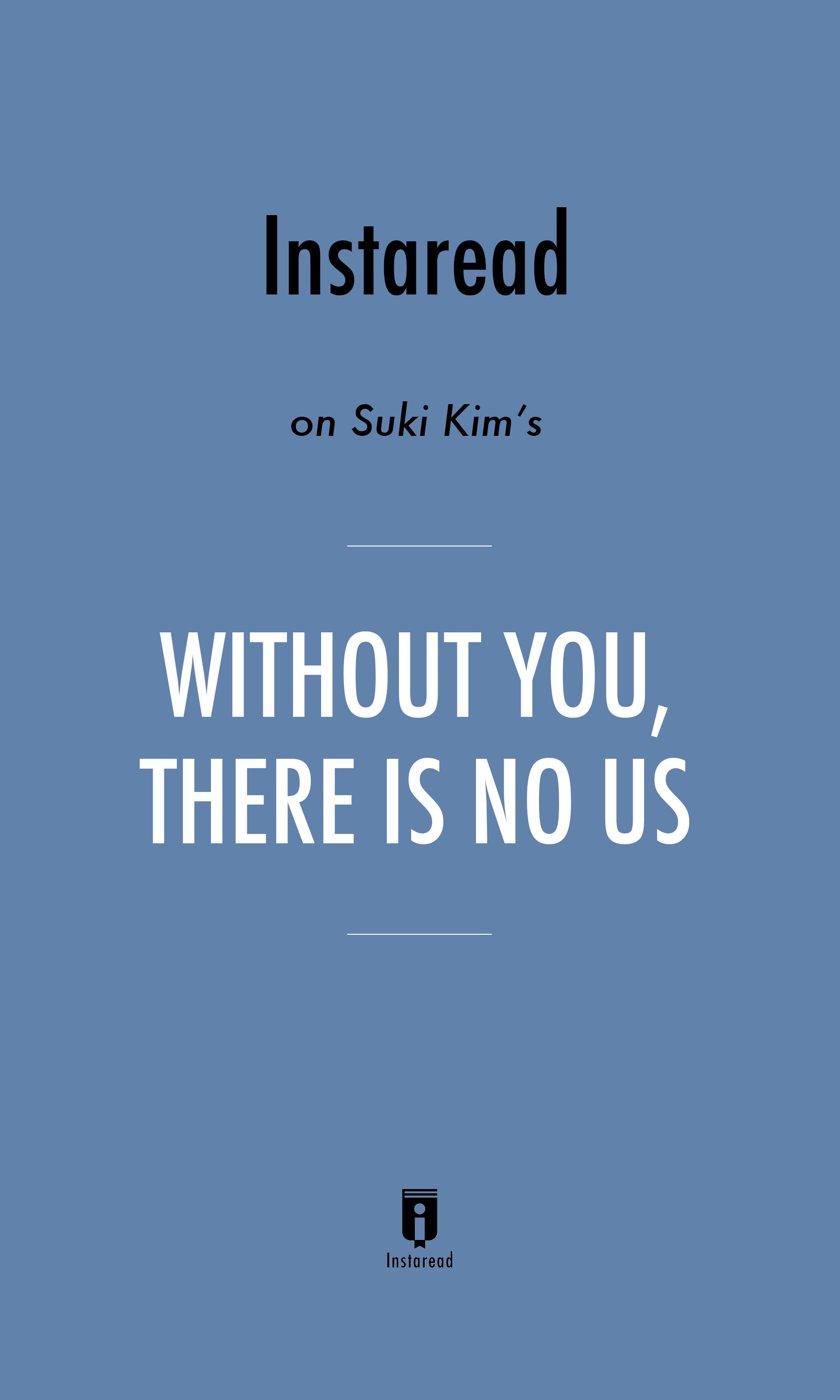"""Book Cover for """"Without You, There Is No Us"""""""