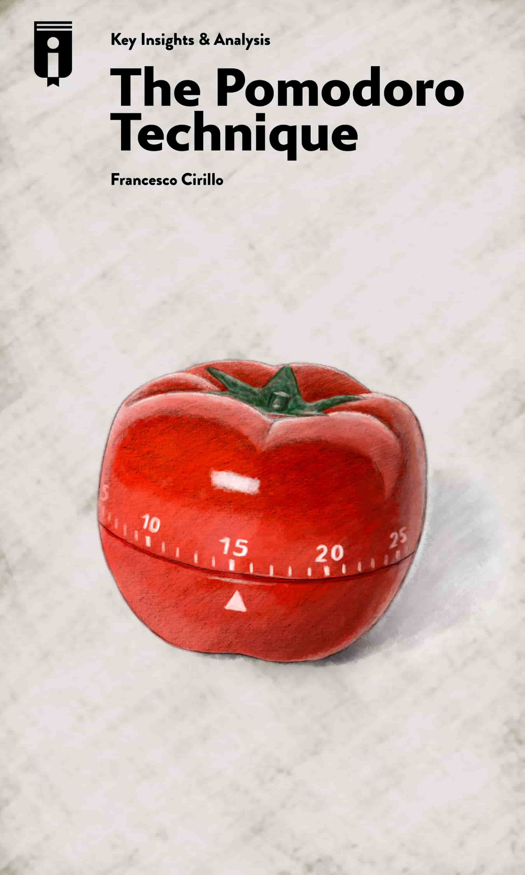 "Book Cover for ""The Pomodoro Technique"""