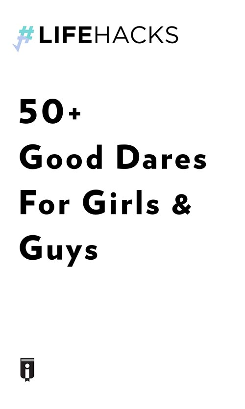 "Book Cover for ""50+ Good Dares For Girls & Guys"""