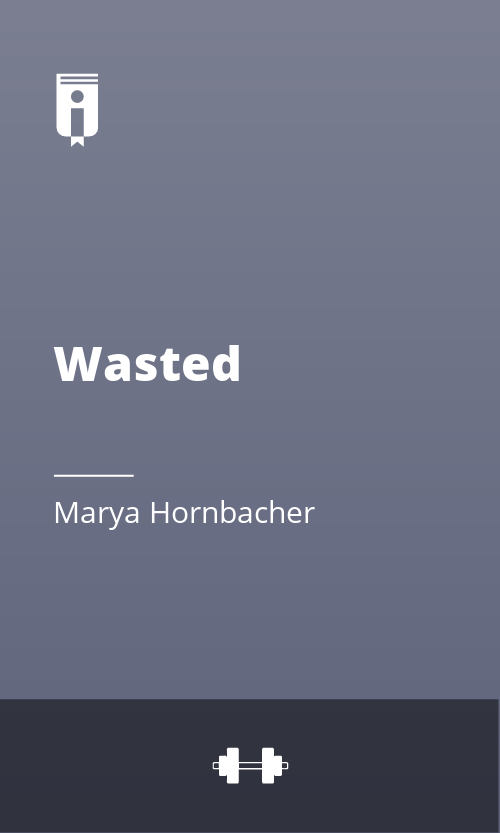 """Book Cover for """"Wasted"""""""