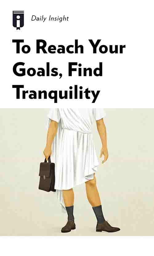 "Book Cover for ""To Reach Your Goals, Find Tranquility"""