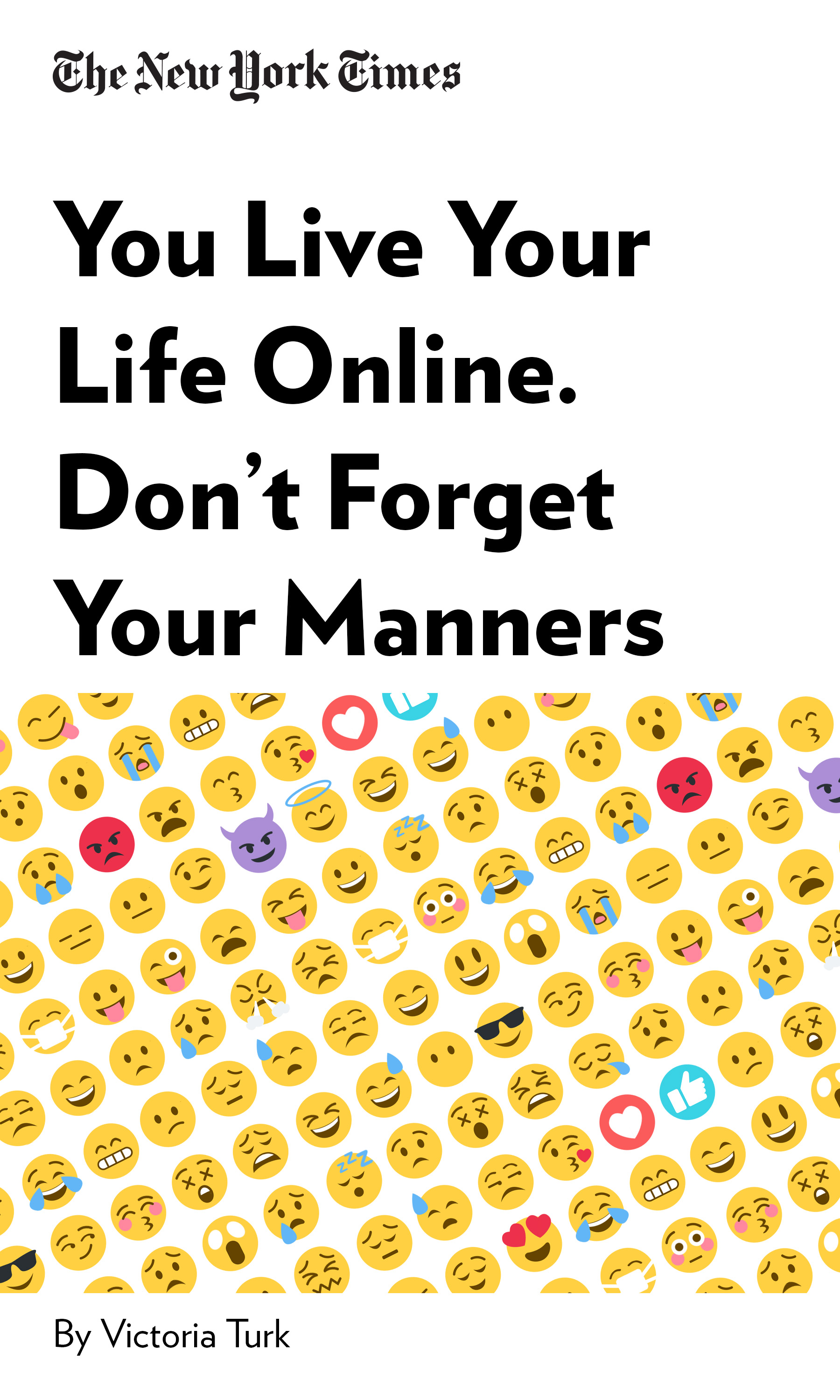 """Book Cover for """"You Live Your Life Online. Don't Forget Your Manners"""""""