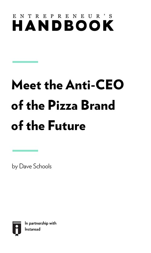 "Book Cover for ""Meet the Anti-CEO of the Pizza Brand of the Future"""