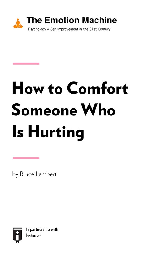"Book Cover for ""How to Comfort Someone Who Is Hurting"""