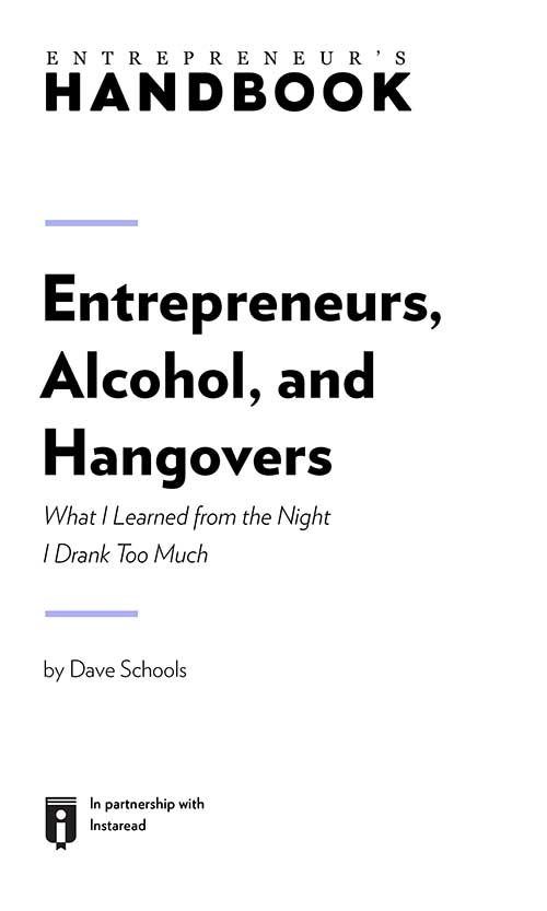 "Book Cover for ""Entrepreneurs, Alcohol, and Hangovers: What I Learned from the Night I Drank Too Much"""