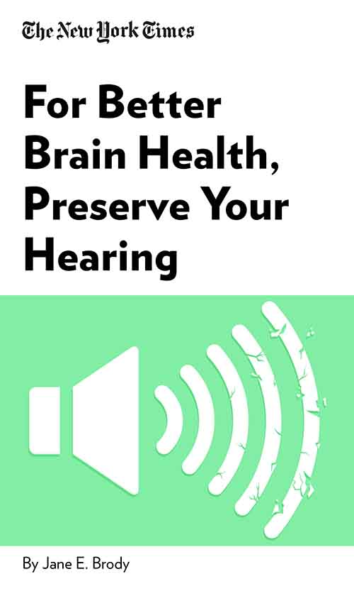 "Book Cover for ""For Better Brain Health, Preserve Your Hearing"""