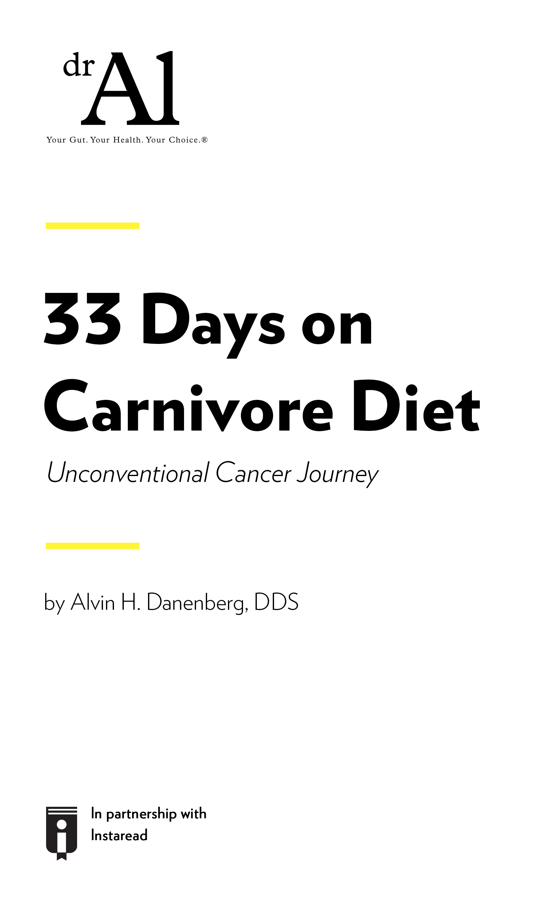 "Book Cover for ""33 Days on Carnivore Diet - Unconventional Cancer Journey"""