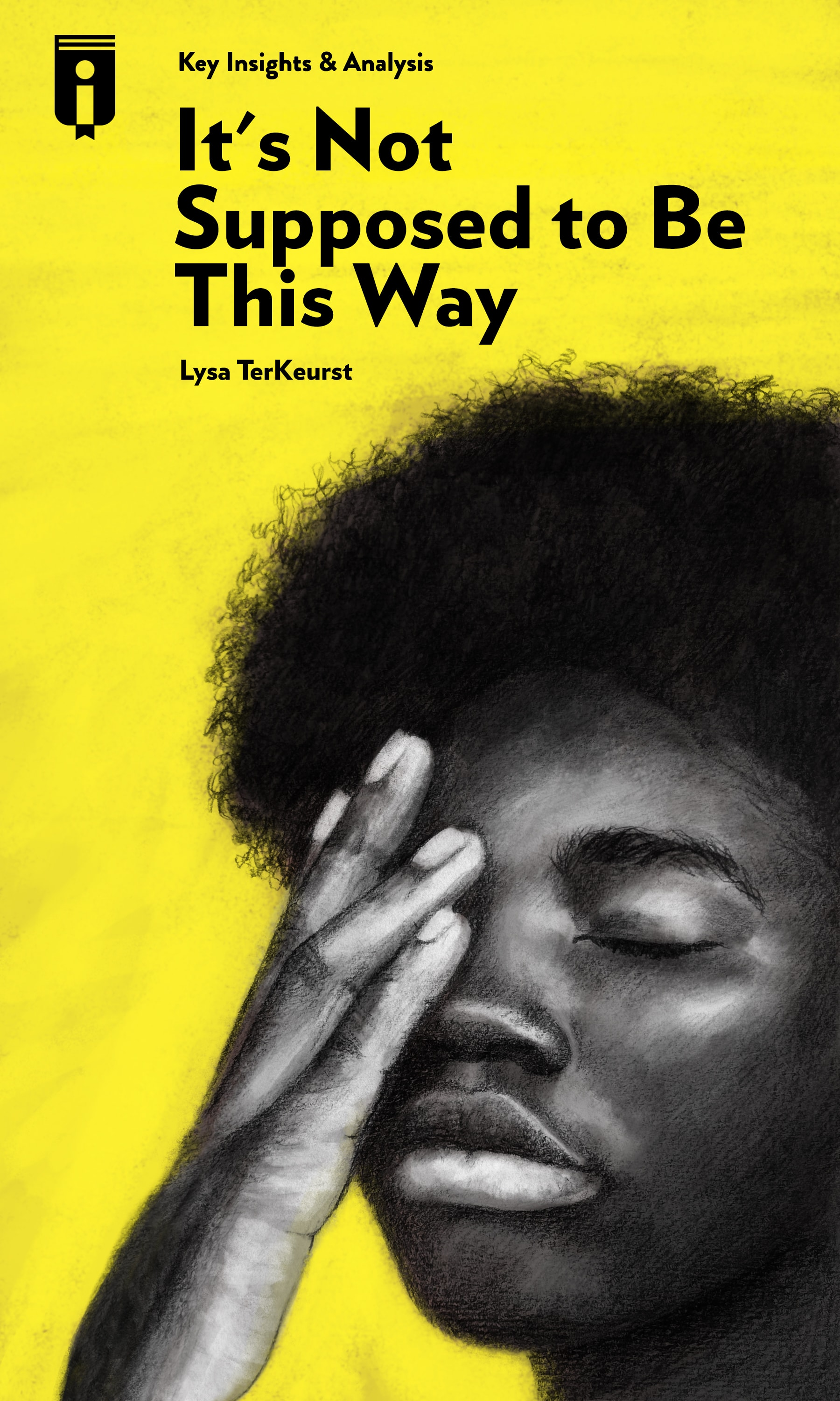 """Book Cover for """"It's Not Supposed to Be This Way"""""""