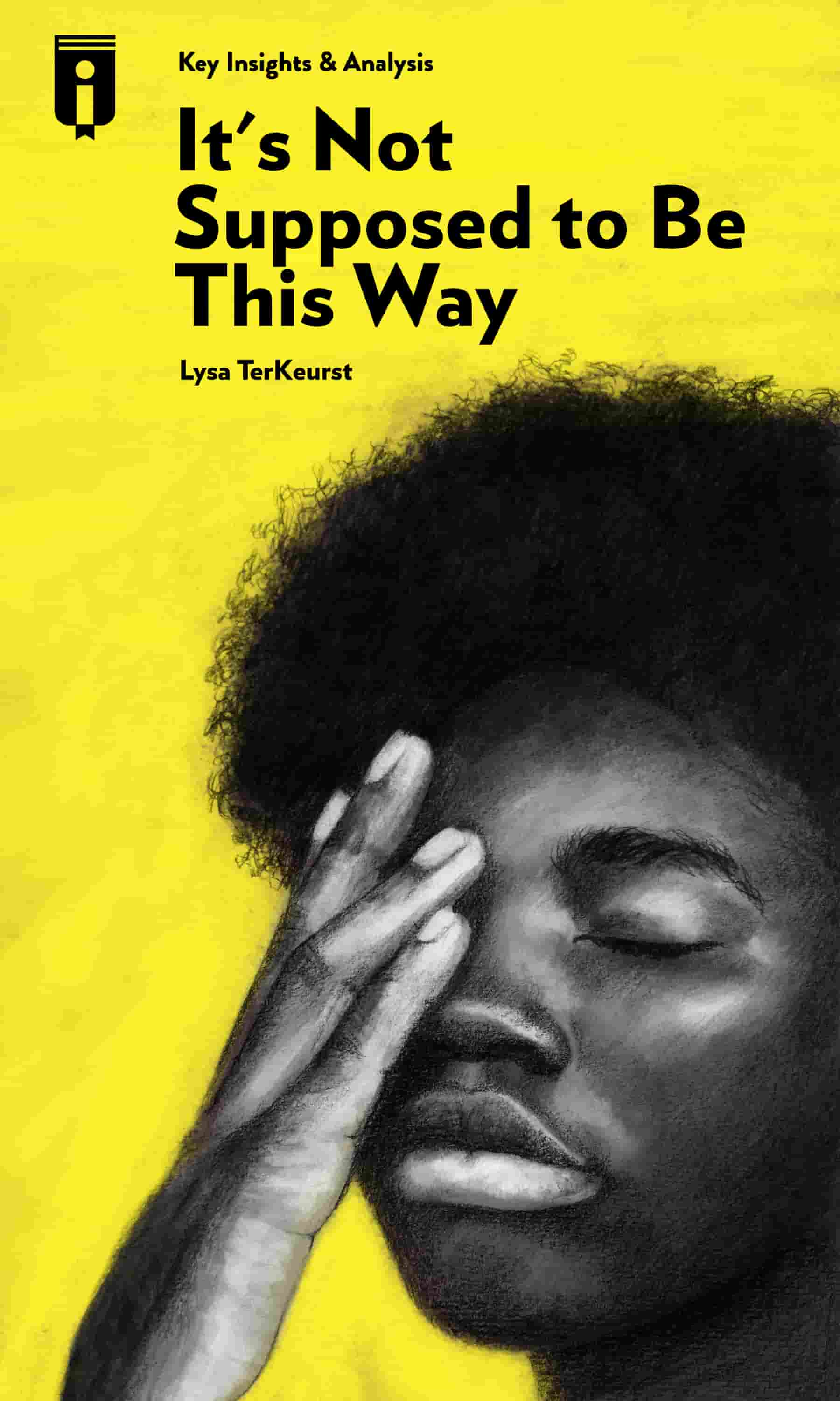 "Book Cover for ""It's Not Supposed to Be This Way"""