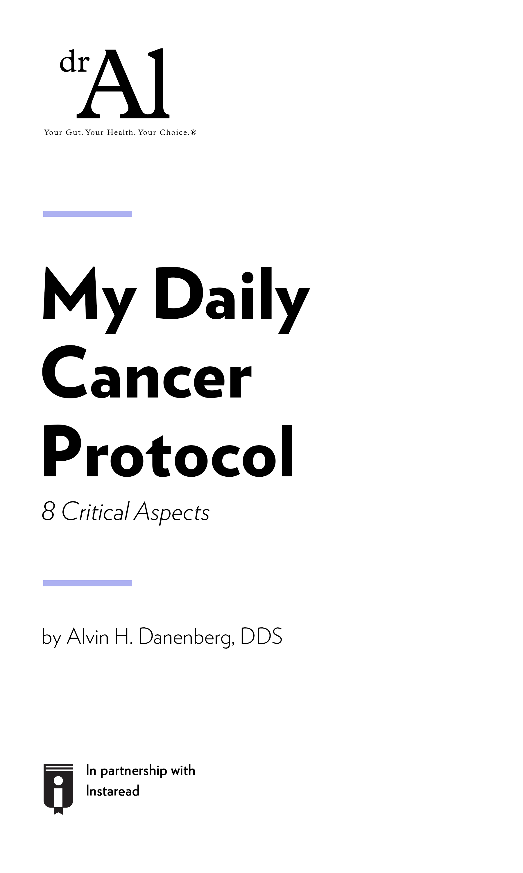 "Book Cover for ""My Daily Cancer Protocol – 8 Critical Aspects –"""